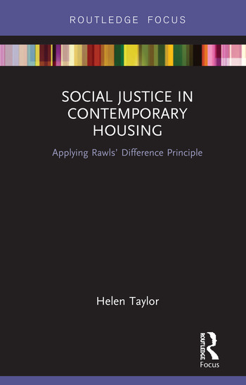 Social Justice in Contemporary Housing Applying Rawls' Difference Principle book cover