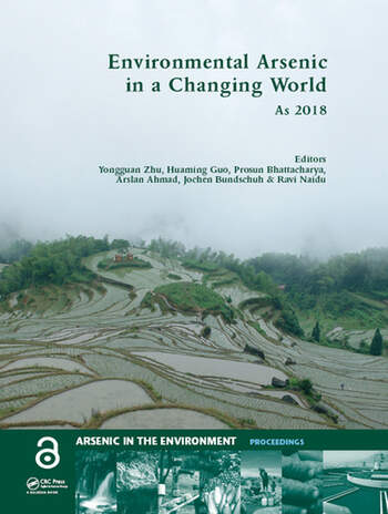 Environmental Arsenic in a Changing World Proceedings of the 7th International Congress and Exhibition on Arsenic in the Environment (AS 2018), July 1-6, 2018, Beijing, P.R. China book cover