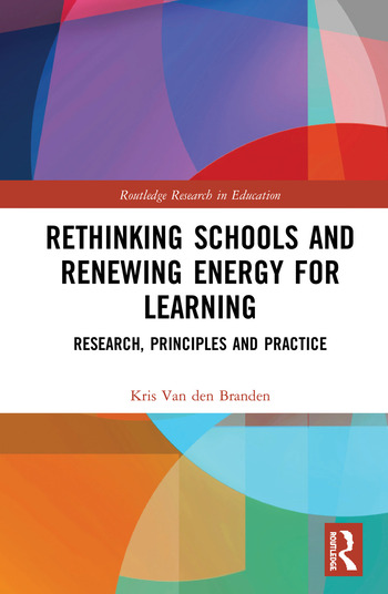 Rethinking Schools and Renewing Energy for Learning Research, Principles and Practice book cover