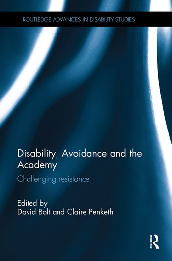 Disability, Avoidance and the Academy Challenging Resistance book cover