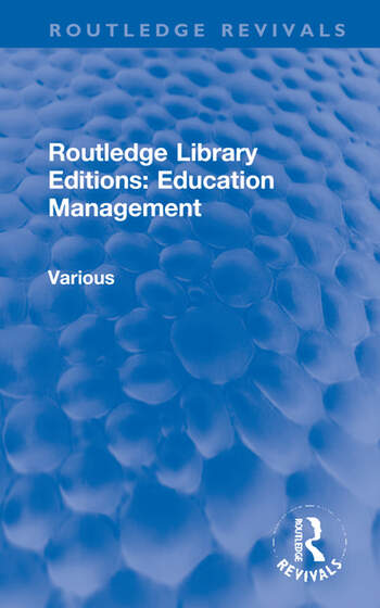 Routledge Library Editions: Education Management book cover