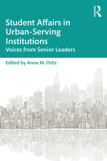 Student Affairs in Urban-Serving Institutions Voices from Senior Leaders book cover