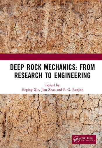 Deep Rock Mechanics: From Research to Engineering Proceedings of the International Conference on Geo-Mechanics, Geo-Energy and Geo-Resources (IC3G 2018), September 21-24, 2018, Chengdu, P.R. China book cover