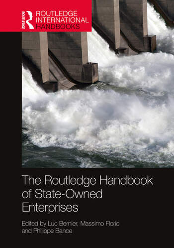 The Routledge Handbook of State-Owned Enterprises book cover