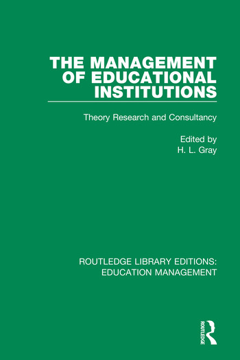 The Management of Educational Institutions Theory, Research and Consultancy book cover