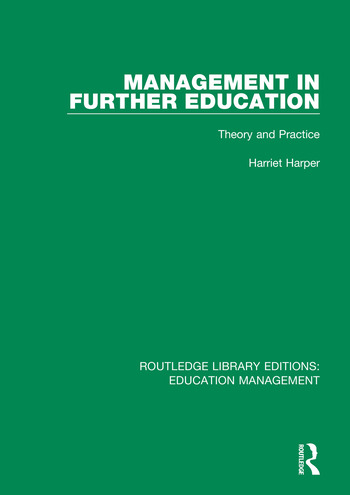 Management in Further Education Theory and Practice book cover