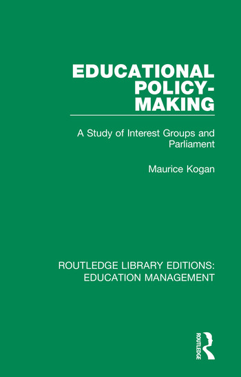 Educational Policy-making A Study of Interest Groups and Parliament book cover