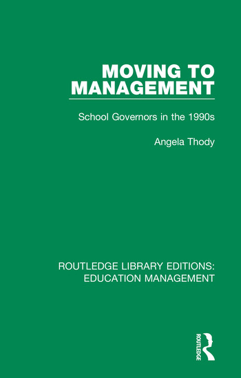 Moving to Management School Governors in the 1990s book cover