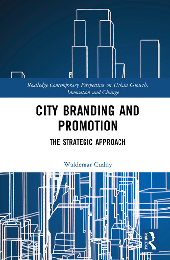 City Branding and Promotion The Strategic Approach book cover