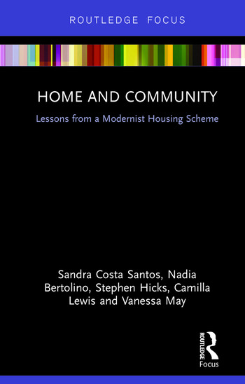 Home and Community Lessons from a Modernist Housing Scheme book cover