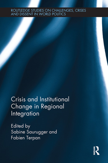 Crisis and Institutional Change in Regional Integration book cover