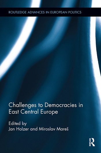 Challenges to Democracies in East Central Europe book cover