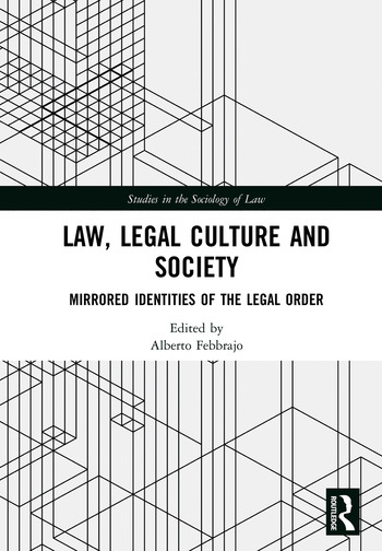 Law, Legal Culture and Society Mirrored Identities of the Legal Order book cover