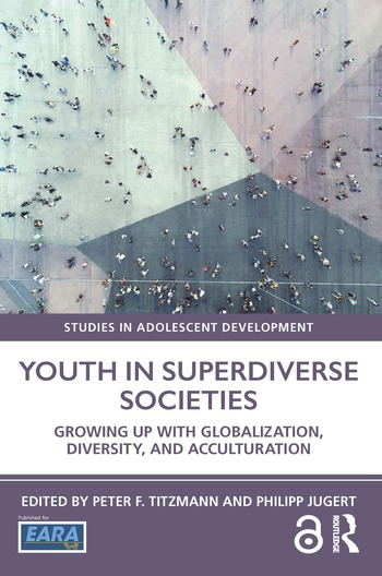 Youth in Superdiverse Societies Growing up with globalization, diversity, and acculturation book cover