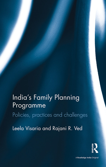 India's Family Planning Programme Policies, practices and challenges book cover