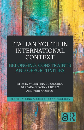 Italian Youth in International Context Belonging, Constraints and Opportunities book cover
