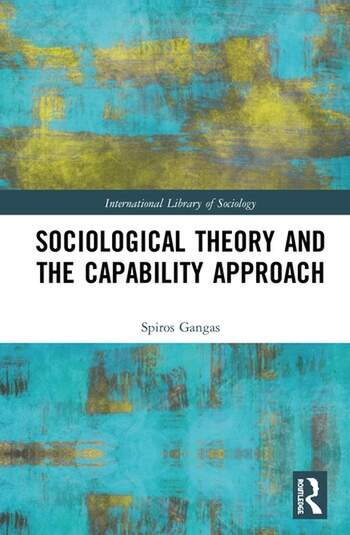 Sociological Theory and the Capability Approach book cover