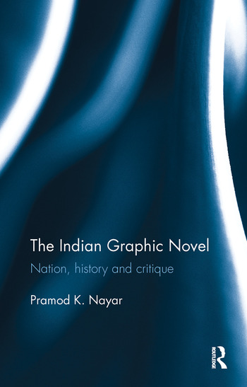 The Indian Graphic Novel Nation, history and critique book cover
