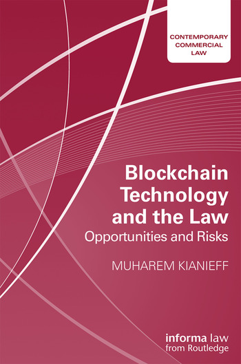 Blockchain Technology and the Law Opportunities and Risks book cover