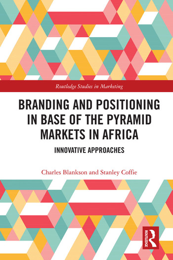 Branding and Positioning in Base of the Pyramid Markets in Africa Innovative Approaches book cover