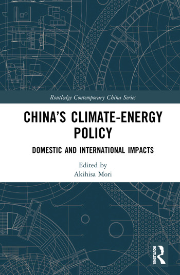 China's Climate-Energy Policy Domestic and International Impacts book cover