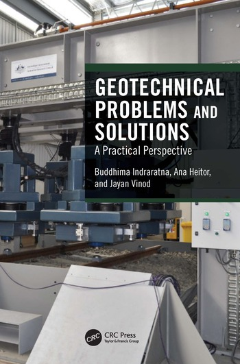 Geotechnical Problems and Solutions A Practical Perspective book cover