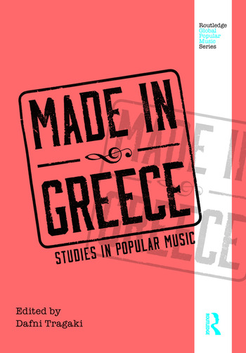 Made in Greece Studies in Popular Music book cover