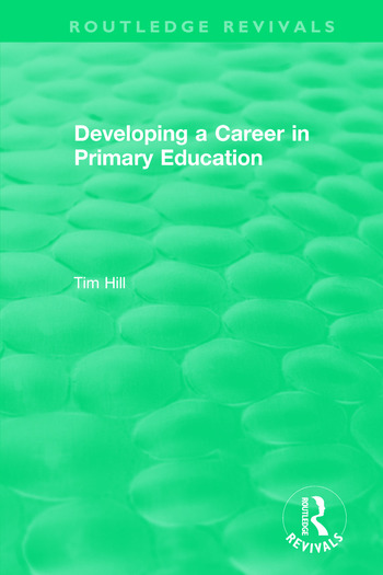 Developing a Career in Primary Education (1994) book cover