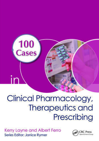 100 Cases in Clinical Pharmacology, Therapeutics and Prescribing book cover