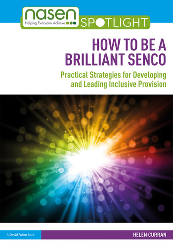 How to Be a Brilliant SENCO Practical strategies for developing and leading inclusive provision book cover