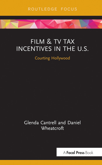 Film & TV Tax Incentives in the U.S. Courting Hollywood book cover