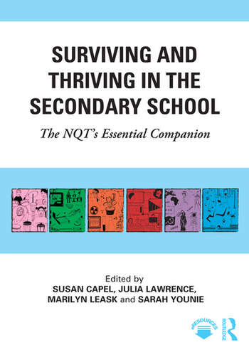 Surviving and Thriving in the Secondary School The NQT's Essential Companion book cover