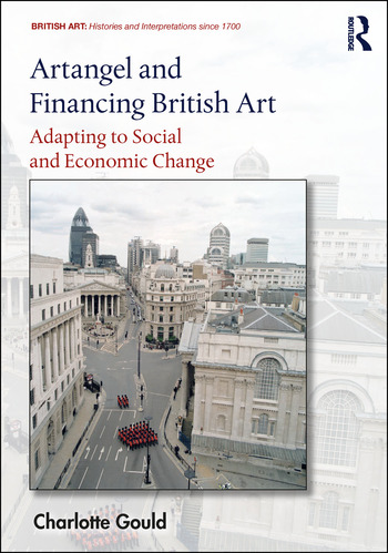 Artangel and Financing British Art Adapting to Social and Economic Change book cover