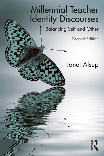 Millennial Teacher Identity Discourses Balancing Self and Other book cover