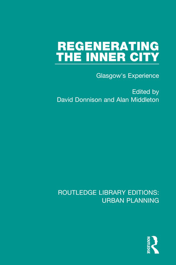 Regenerating the Inner City Glasgow's Experience book cover