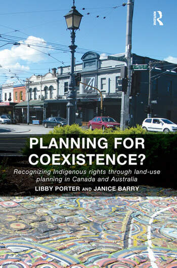Planning for Coexistence? Recognizing Indigenous rights through land-use planning in Canada and Australia book cover