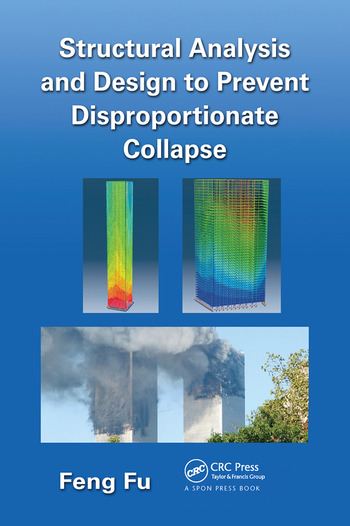Structural Analysis and Design to Prevent Disproportionate Collapse book cover
