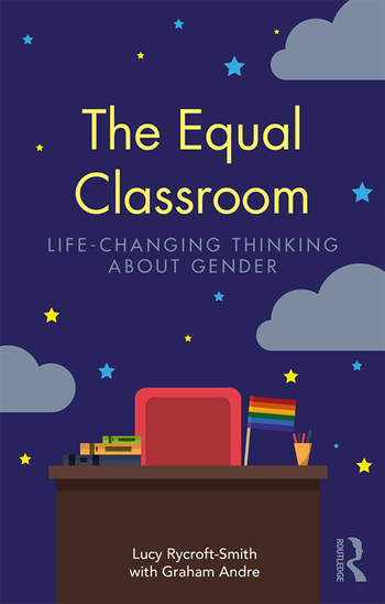 The Equal Classroom Life-Changing Thinking About Gender book cover