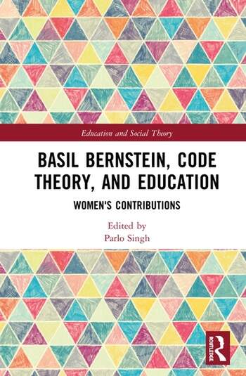 Basil Bernstein, Code Theory, and Education Women's Contributions book cover