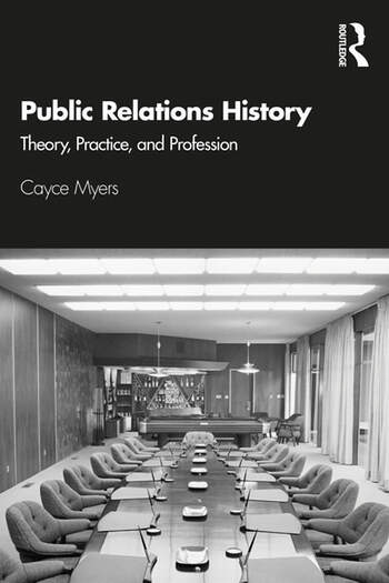 Public Relations History Theory, Practice, and Profession book cover