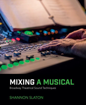 Mixing a Musical Broadway Theatrical Sound Techniques book cover