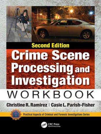 Crime Scene Processing and Investigation Workbook, Second Edition book cover