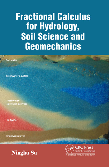 Fractional Calculus in Soil Hydrology and Mechanics Fundamentals and Applications book cover