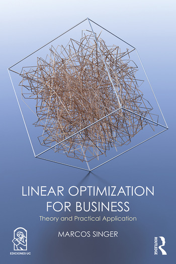 Linear Optimization for Business Theory and practical application book cover