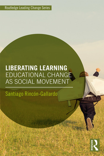 Liberating Learning Educational Change as Social Movement book cover