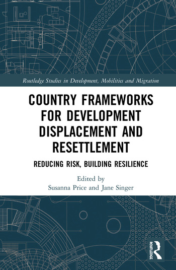 Country Frameworks for Development Displacement and Resettlement Reducing Risk, Building Resilience book cover