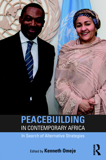 Peacebuilding in Contemporary Africa In Search of Alternative Strategies book cover