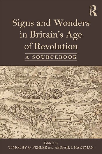 Signs and Wonders in Britain's Age of Revolution A Sourcebook book cover