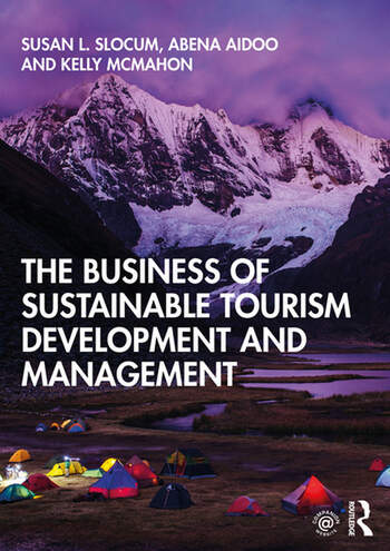 The Business of Sustainable Tourism Development and Management book cover