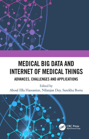 Medical Big Data and Internet of Medical Things Advances, Challenges and Applications book cover